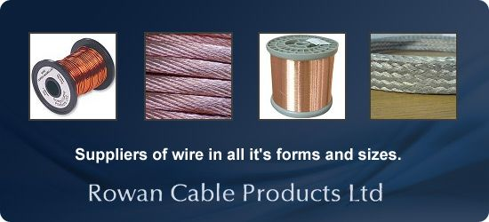 Aluminum, Copper, Brass Wire - Rowan Cable Products Ltd - EngNet