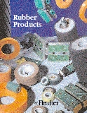 Rubber Products by Fletcher Machine